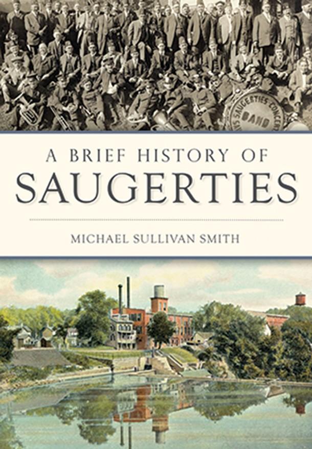 a-brief-history-of-saugerties_michael-sullivan-smith.jpg