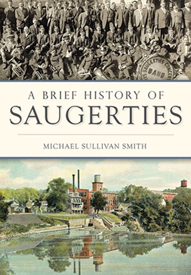 a-brief-history-of-saugerties_michael-sullivan-smith.jpg
