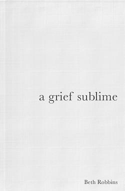 02_a-grief-sublime_beth-robbins.jpg