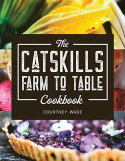 catskills-farm-to-table-cookbook-courtney-wade.jpg