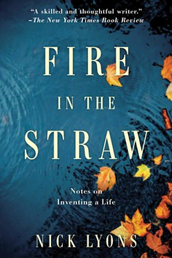 books_--_fire_in_the_straw-_notes_on_inventing_a_life_nick_lyons.jpg