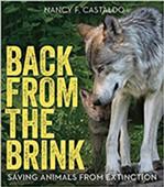 back-from-the-brink---saving-animals-from-extinction-nancy-f.-castaldo.jpg