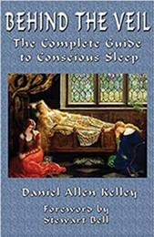 behind-the-veil--the-complete-guide-to-conscious-sleep_daniel-allen-kelley-.jpg