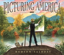 picturing-america---thomas-cole-and-the-birth-of-american-art-hudson-talbott.jpg