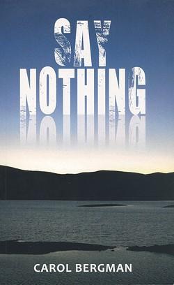 03_say-nothing-bergman.jpg