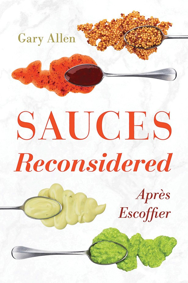 03_sauces-reconsidered--apres-escoffier-by-gary-allen.jpg