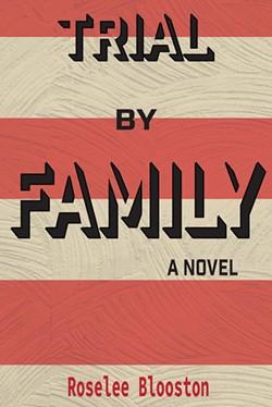 02_trial-by-family-roselee-blooston.jpg