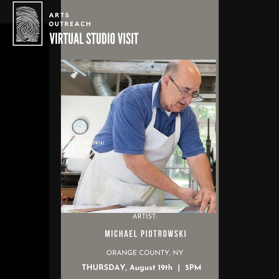 VIRTUAL STUDIO VISIT: MICHAEL PIOTROWSKI