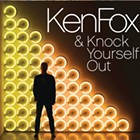 Album Review: Ken Fox & Knock Yourself Out