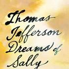 Book Review: Thomas Jefferson Dreams of Sally Hemings
