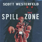 Book Review: Spill Zone