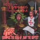 The Templars of Doom — <i>Bring Me the Head of John the Baptist</i>   Album Review