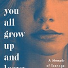 <i>You All Grow Up and Leave Me</i> by Piper Weiss | Book Review