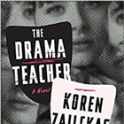 <i>The Drama Teacher</i> by Koren Zailckas | Book Review
