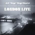 Album Review: Jeff Siegel | <i>London Live</i>