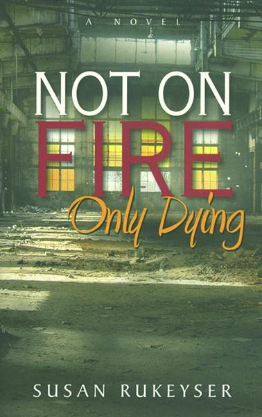 not_on_fire_rukeyser.jpg