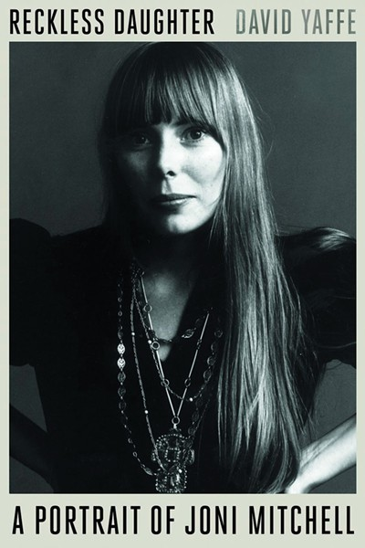 reckless-daughter-a-portrait-of-joni-mitchell_david-yaffe-.jpg