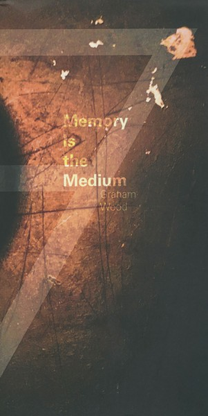 memory-is-the-medium_wood.jpg