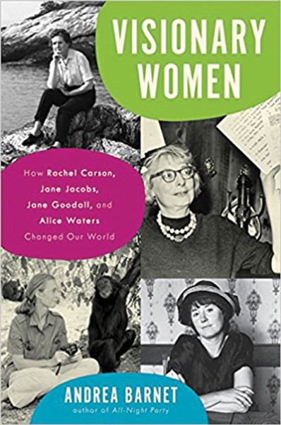 visionary-women--how-rachel-carson_-jane-jacobs_-jane-goodal.jpg