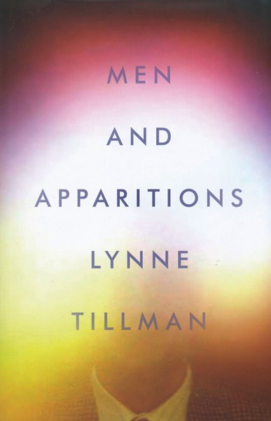 men-and-apparitions_lynne-tillman.jpg