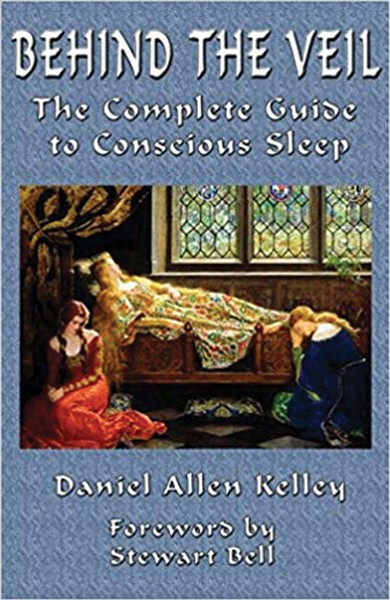 behind-the-veil--the-complete-guide-to-conscious-sleep_daniel-allen-kelley-.jpg