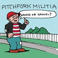Album Review: Pitchfork Militia | Grass or Gravel?