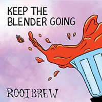 Album Review: Rootbrew - Keep the Blender Going