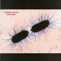 Album Review: Double Celled Organism - Double Celled Organism
