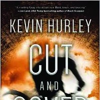 Book Review: Cut and Cover by Kevin Hurley & Not on Fire, Only Dying by Susan Rukeyser