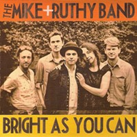 "CD Review: The Mike & Ruthy Band's ""Bright As You Can"""