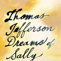 Book Review: Thomas Jefferson Dreams of Sally Hemings