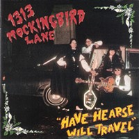 CD Review: 1313 Mockingbird Lane, Have Hearse Will Travel
