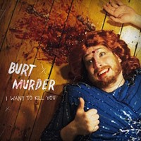 Burt Murder Kills It in Hudson