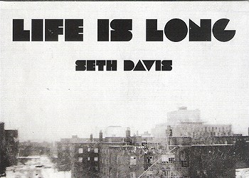 "CD Review: Seth Davis's ""Life is Long"""