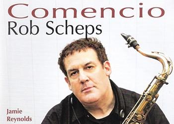 Album Review: Rob Scheps | Comencio