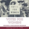 Votes for Women! Reading & Discussion Program @ Roeliff Jansen Community Library