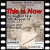 "Outdoor Shorts 2020 ""This is Now"" @ GARNER Arts Center"
