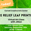 Virtual Art Class - Nature Relief Leaf Printmaking - Cornell Creative Arts Center @