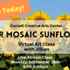 Virtual Art Class - Paper Mosaic Sunflowers - Cornell Creative Arts Center @