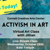 Activism in Art - Cornell Creative Arts Center - Virtual Class @