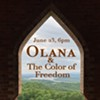Olana & The Color of Freedom @