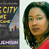 """Paperback Launch Event: N.K. Jemisin, """"The City We Became"""" @"""