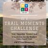 WV Trail Moments Challenge @ WV Trail Moments Challenge