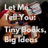 Let Me Tell You: Tiny Books, Big Ideas @ Drop Forge & Tool