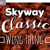 Spice It Up at Skyway's Classic Wing Thing | June 17th
