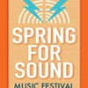 Spring for Sound Festival Set for Next Month