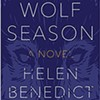 Book Review: Helen Benedict | Wolf Season