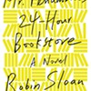 PageTurners Book Club: Mr. Penumbra's 24-Hour Bookstore by Robin Sloan @ Tivoli Free Library