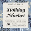Music Hall Holiday Market @ Tarrytown Music Hall