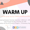 WARM UP @ Arts Society of Kingston (ASK)